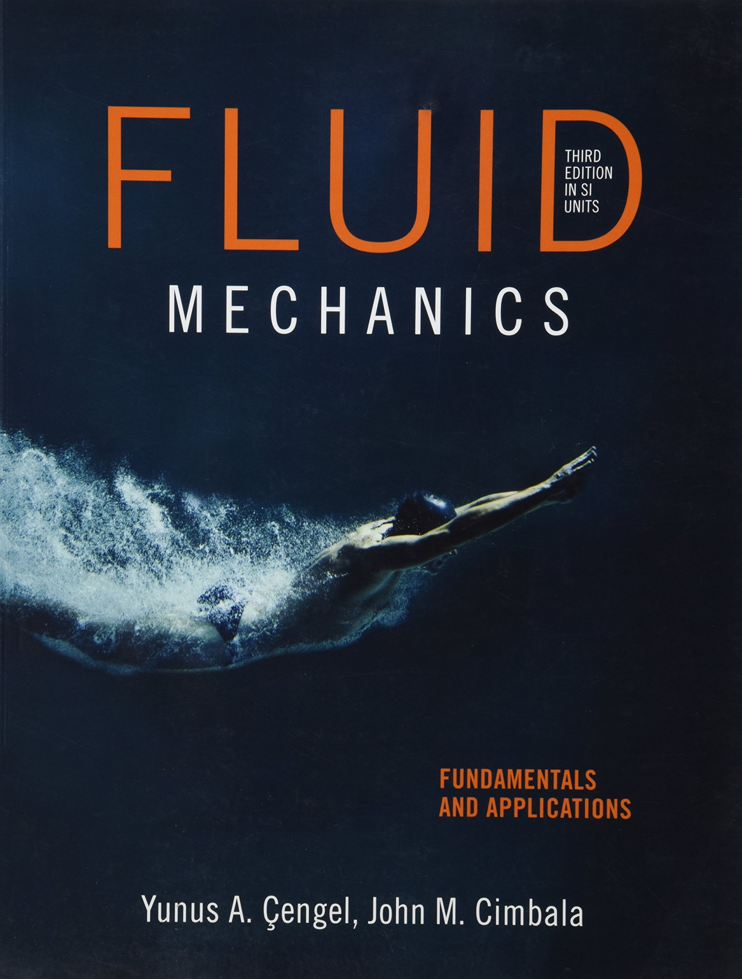 Fluid Mechanics Fundamentals and Applications (3rd International Edition)