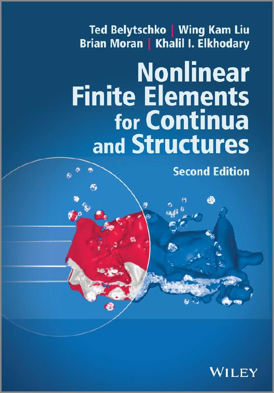 Nonlinear Finite Elements for Continua and Structures by Ted Belytschko, ISBN: 9781118632703