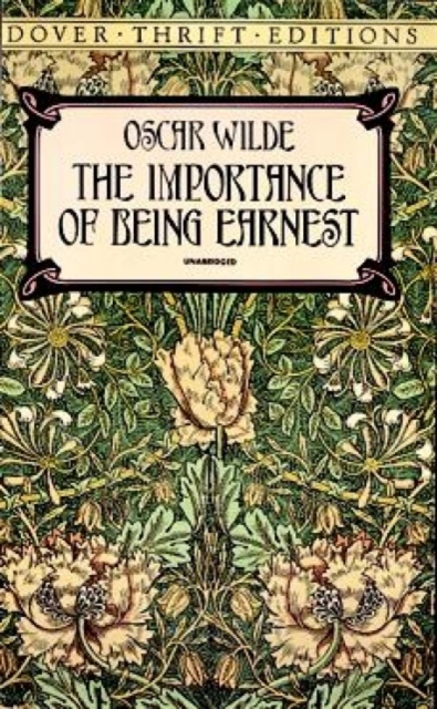 The Importance of Being Earnest by Oscar Wilde, ISBN: 9780486264783