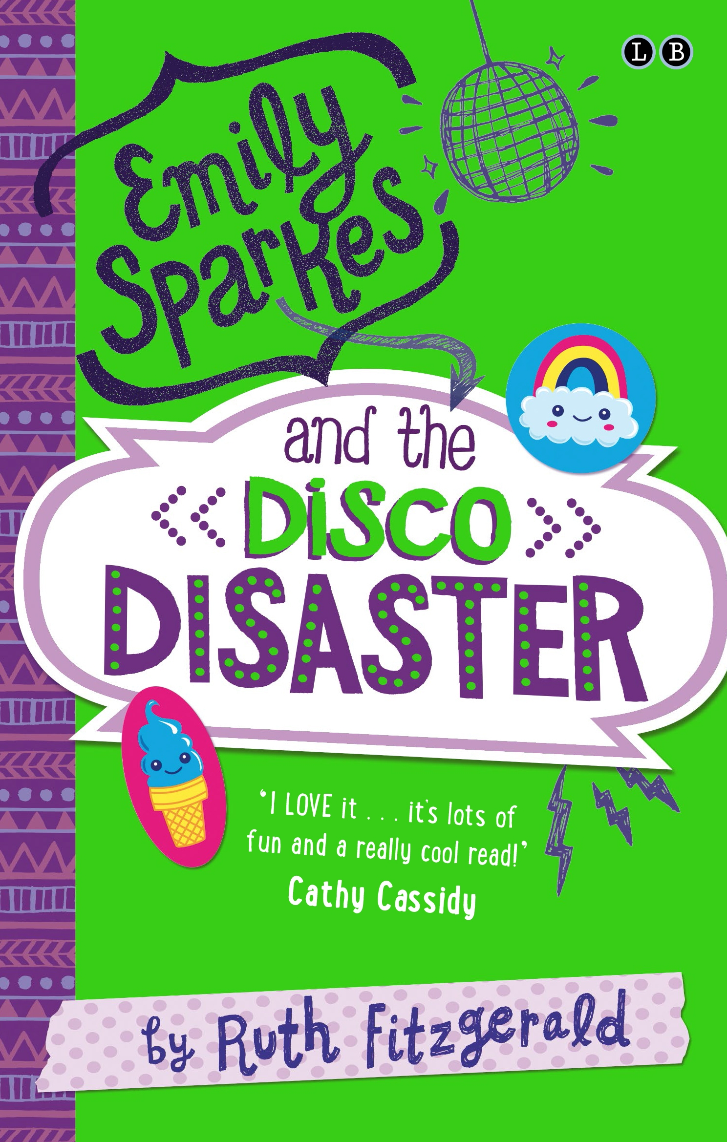 Emily Sparkes and the Disco Disaster: Book 3