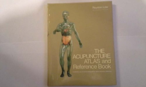 Acupuncture Atlas and Reference Book: A Definitive Set of Charts Designed for Quick and Easy Reference