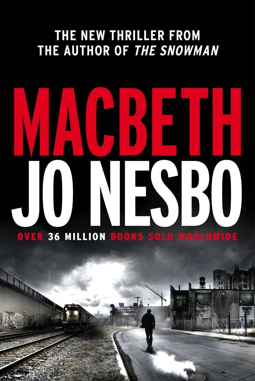 Macbeth (Hogarth Shakespeare) by Jo Nesbo, ISBN: 9781781090268