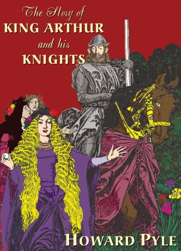 The Story of King Arthur and His Knights: Library Edition