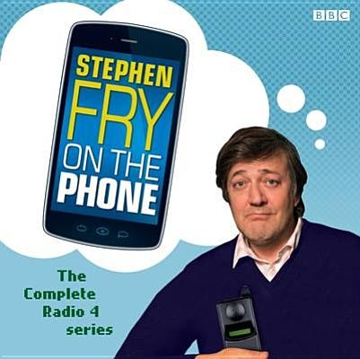 Stephen Fry on the Phone by Stephen Fry, ISBN: 9781408470794