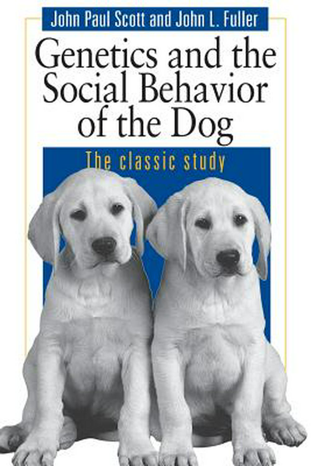 Dog Behaviour by John Paul Scott, ISBN: 9780226743387