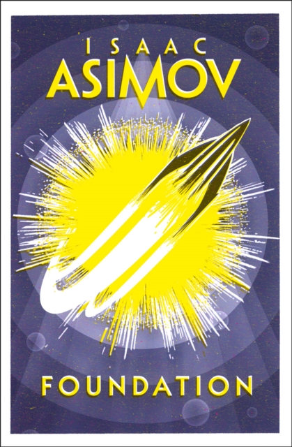 Foundation by Isaac Asimov, ISBN: 9780008117498