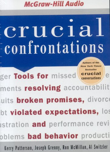 Crucial Confrontations by Kerry Patterson, ISBN: 9781932378825