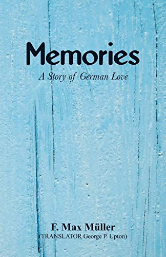 Memories: A Story of German Love by F. Max Müller, ISBN: 9789352978311