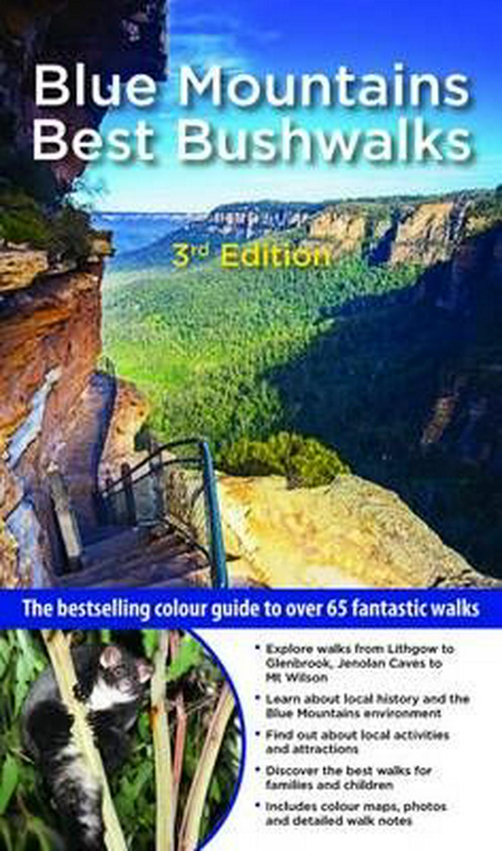 Blue Mountains Best Bushwalks 3/eThe Bestselling Colour Guide to Over 60 Fantast...
