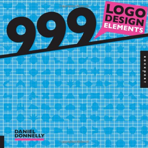 999 Logo Design Elements by Daniel Donnelly, ISBN: 9781592536832