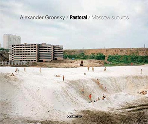 Alexander Gronsky: Pastoral / Moscow Suburbs by Alexander Gronsky, ISBN: 9788869654695