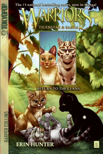 Warriors: Tigerstar and Sasha #3: Return to the Clans by Erin Hunter, Don Hudson, ISBN: 9780061547942