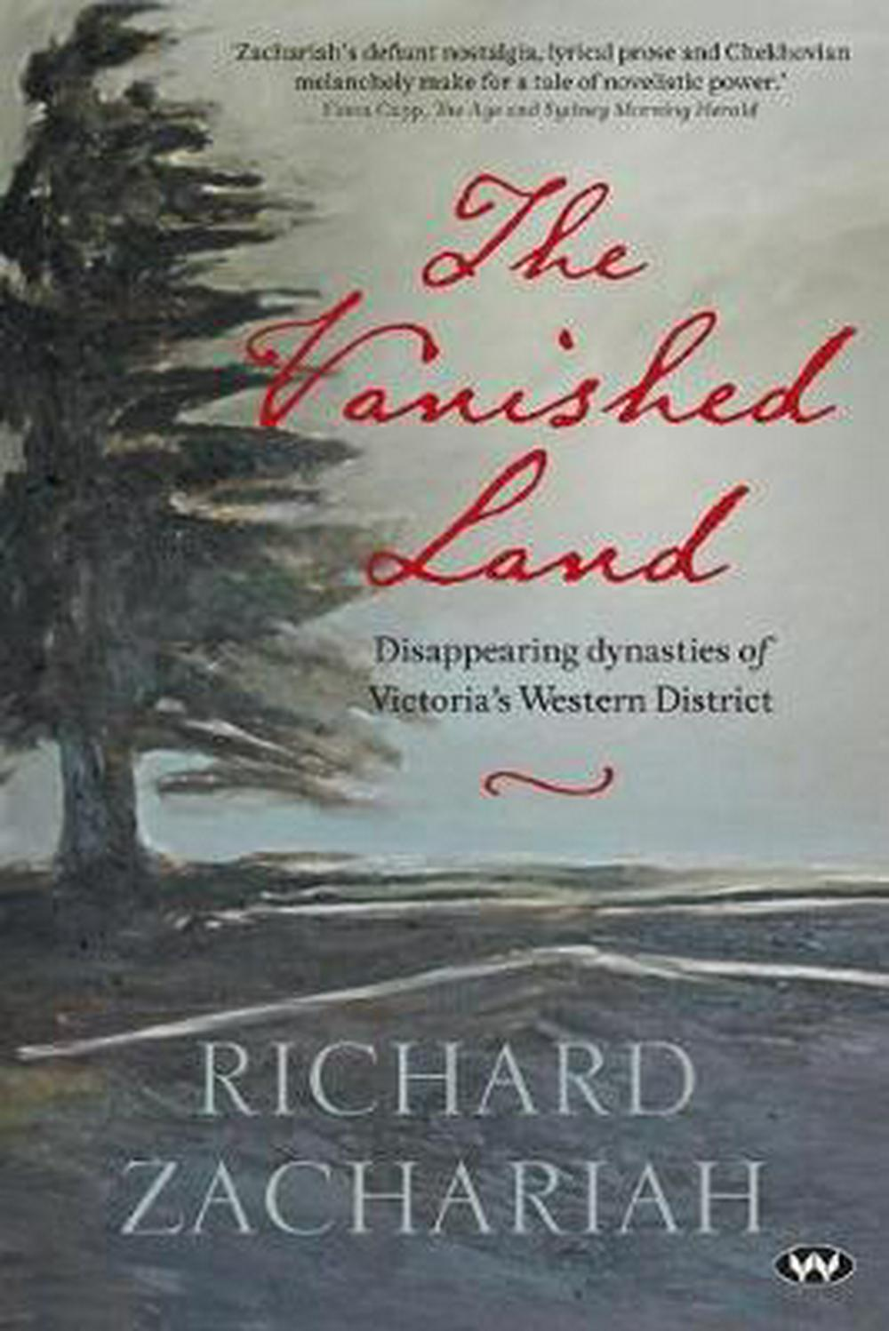 The Vanished Land: Disappearing dynasties of Victoria's Western District