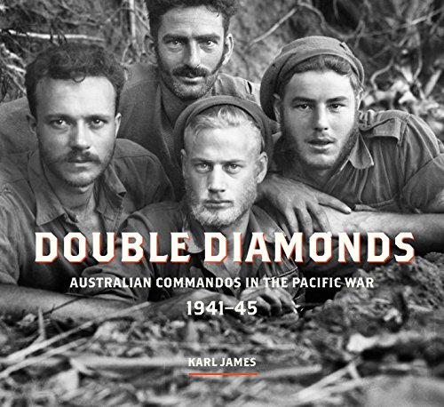 Double DiamondsAustralian Commandos in the Pacific War, 1941-45