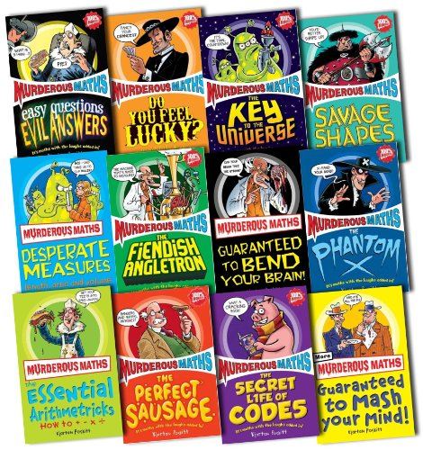 Murderous Maths 10 Books Collection Pack Set (Shapes, The Phantom X, Fundamental Formulas, The Key to the Universe, Mash Your Mind: Muderous Maths, Bend Your Brain, Easy Questions, Evil Answers, Feel Lucky?, Desperate Measures, Awesome Arithmetricks)