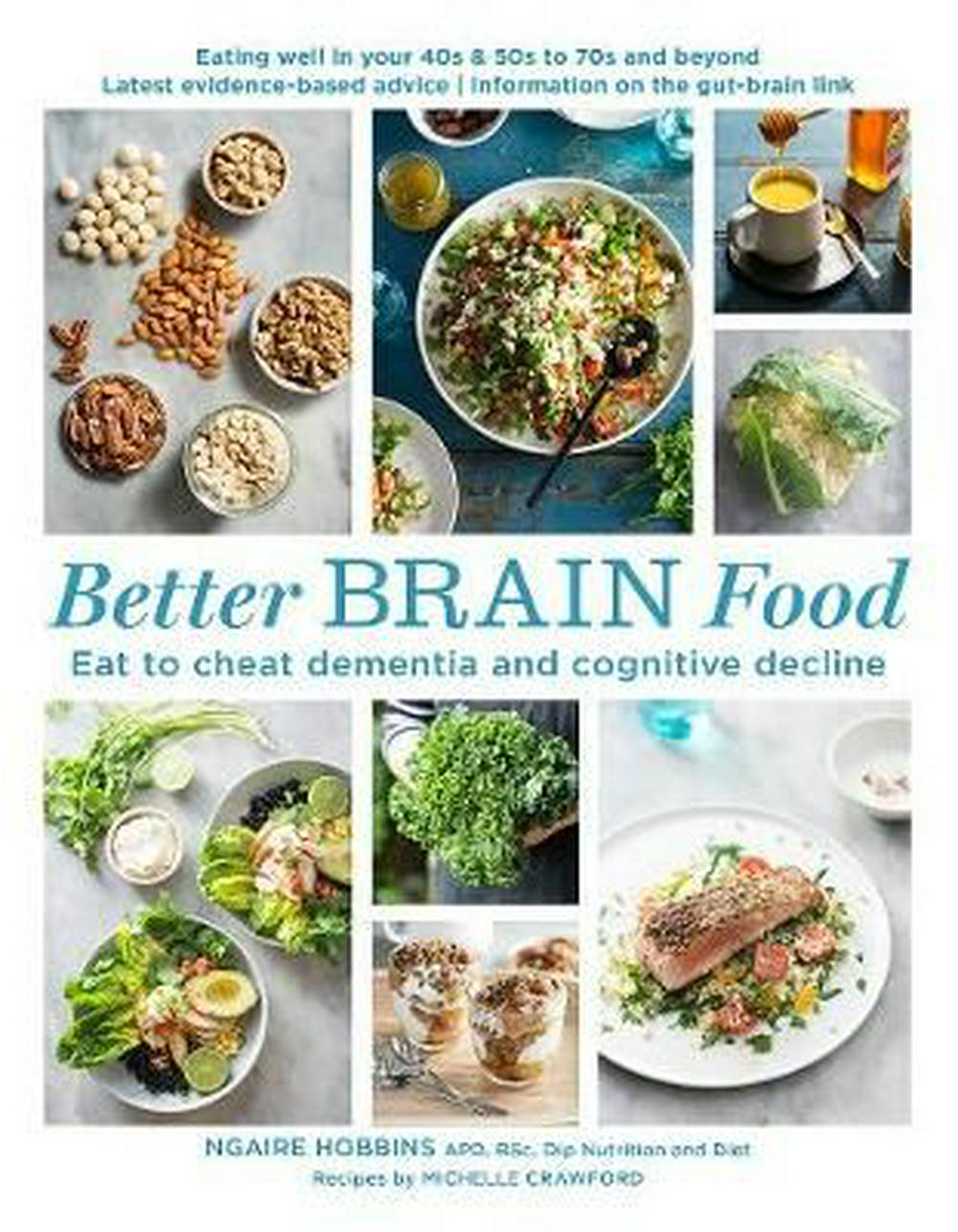 Better Brain FoodEat to cheat dementia and cognitive decline