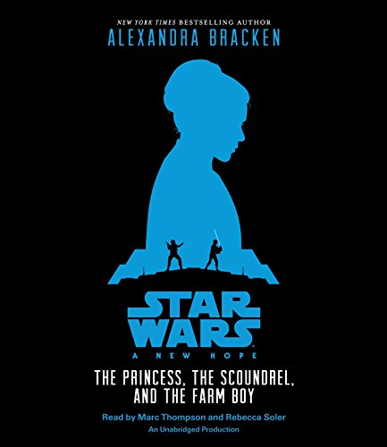 Star Wars: Episode IV a New Hope: Being the Story of Luke Skywalker, Darth Vader, and the Rise of the Rebellion by R. J. Palacio, ISBN: 9781101891971
