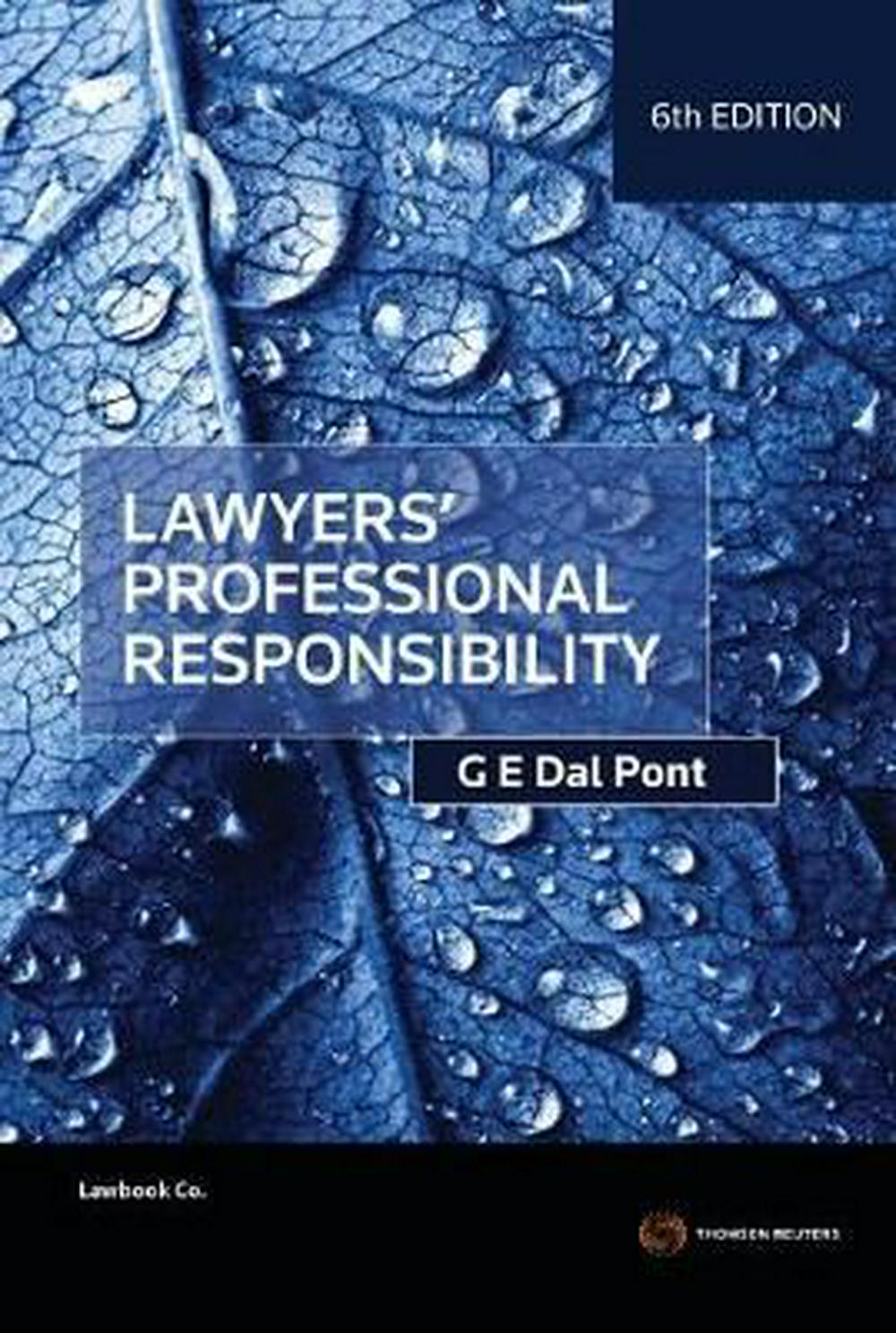 Lawyers' Professional Responsibility by Gino Dal Pont, ISBN: 9780455239095