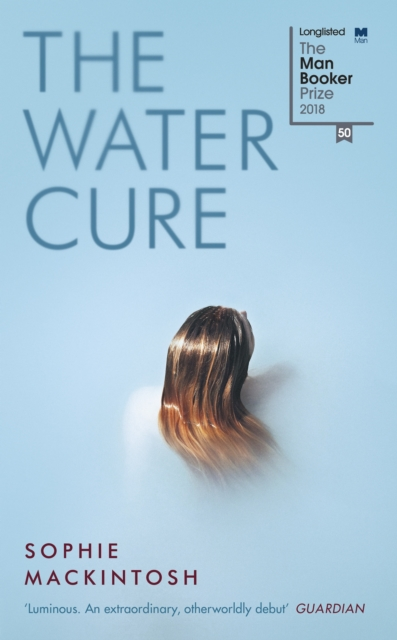 The Water Cure by Sophie Mackintosh, ISBN: 9780241334744