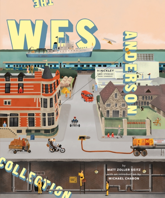 The Wes Anderson Collection by Matt Zoller Seitz, ISBN: 9780810997417