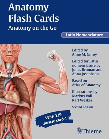 Anatomy Flash Cards: Anatomy on the Go, Latin Nomenclature by Anne M. Gilroy, ISBN: 9781604069105