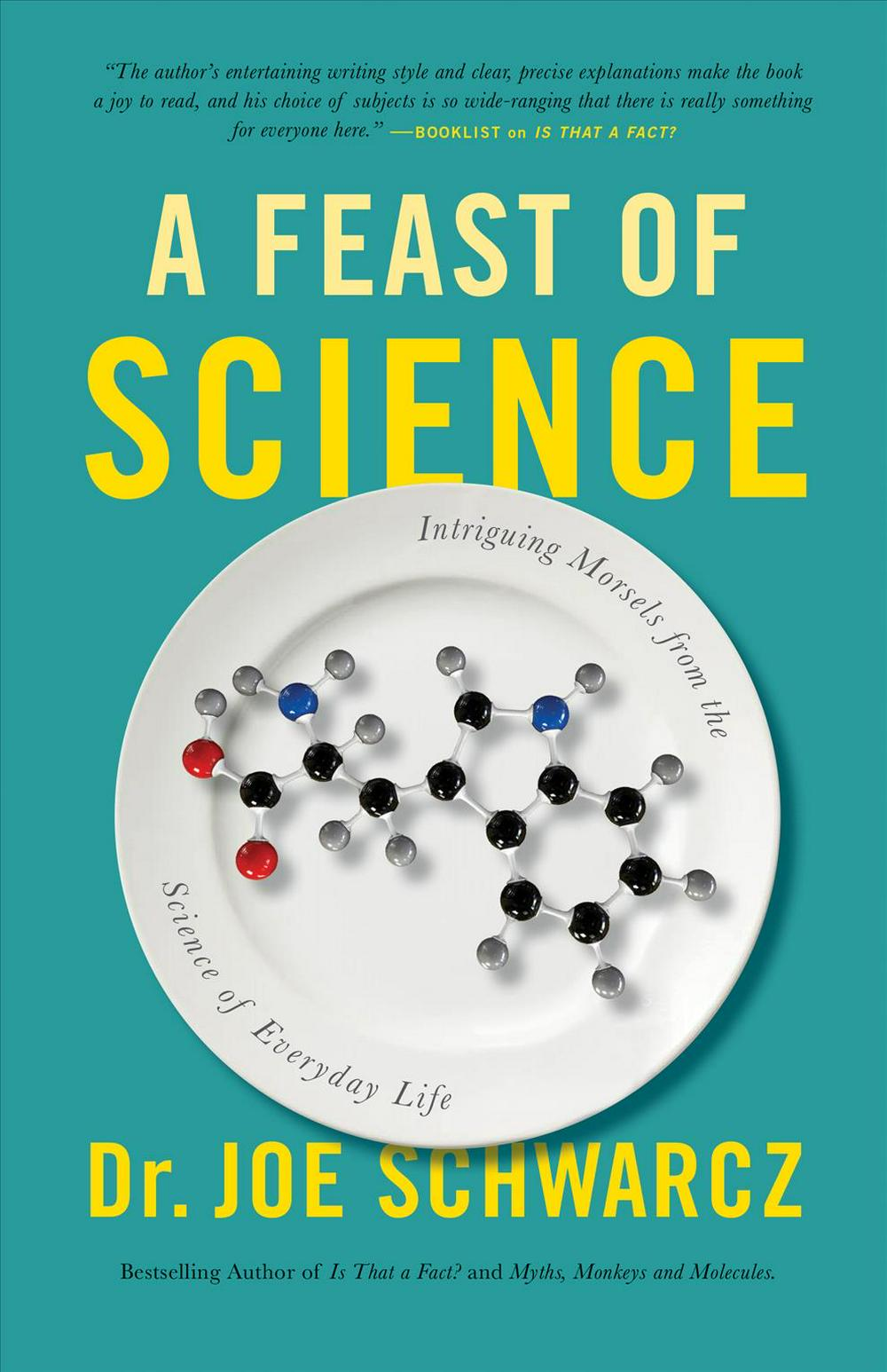 A Feast Of Science by Joe Schwarcz, ISBN: 9781770411920