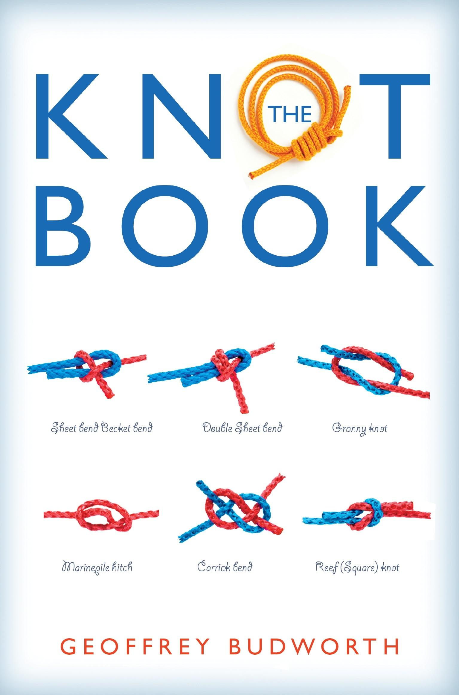 The Knot Book by Geoffrey Budworth, ISBN: 9780716023159