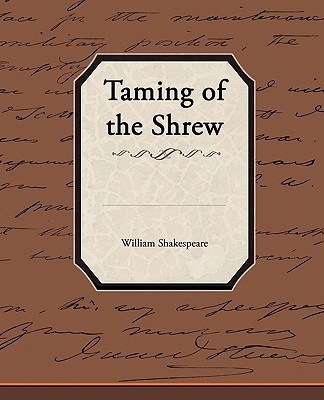 the unequal treatment of women in the taming of the shrew a play by william shakespeare Does he treat them as thoughtful, deep characters what was shakespeare's attitude to women in his play kate in 'the taming of the shrew' is bold.