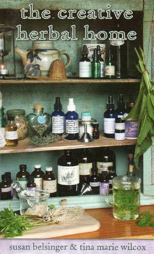 The Creative Herbal Home (Living with Herbs)