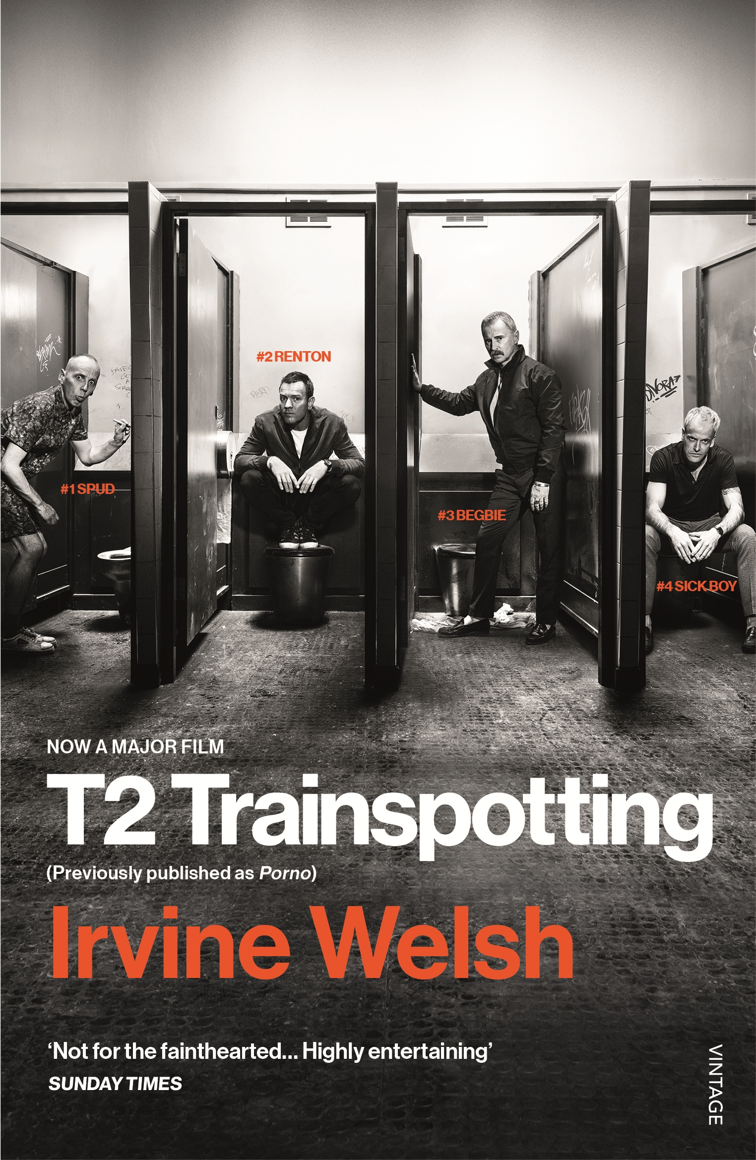 T2 Trainspotting by Irvine Welsh, ISBN: 9781784704735