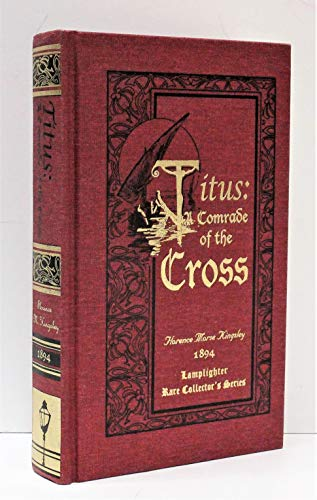 Titus: A Comrade of the Cross (Rare Collector's Series)