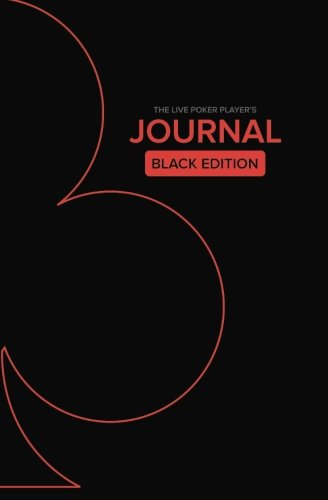 Live Poker Player's Journal: Black Edition by James Sweeney, ISBN: 9781517434946