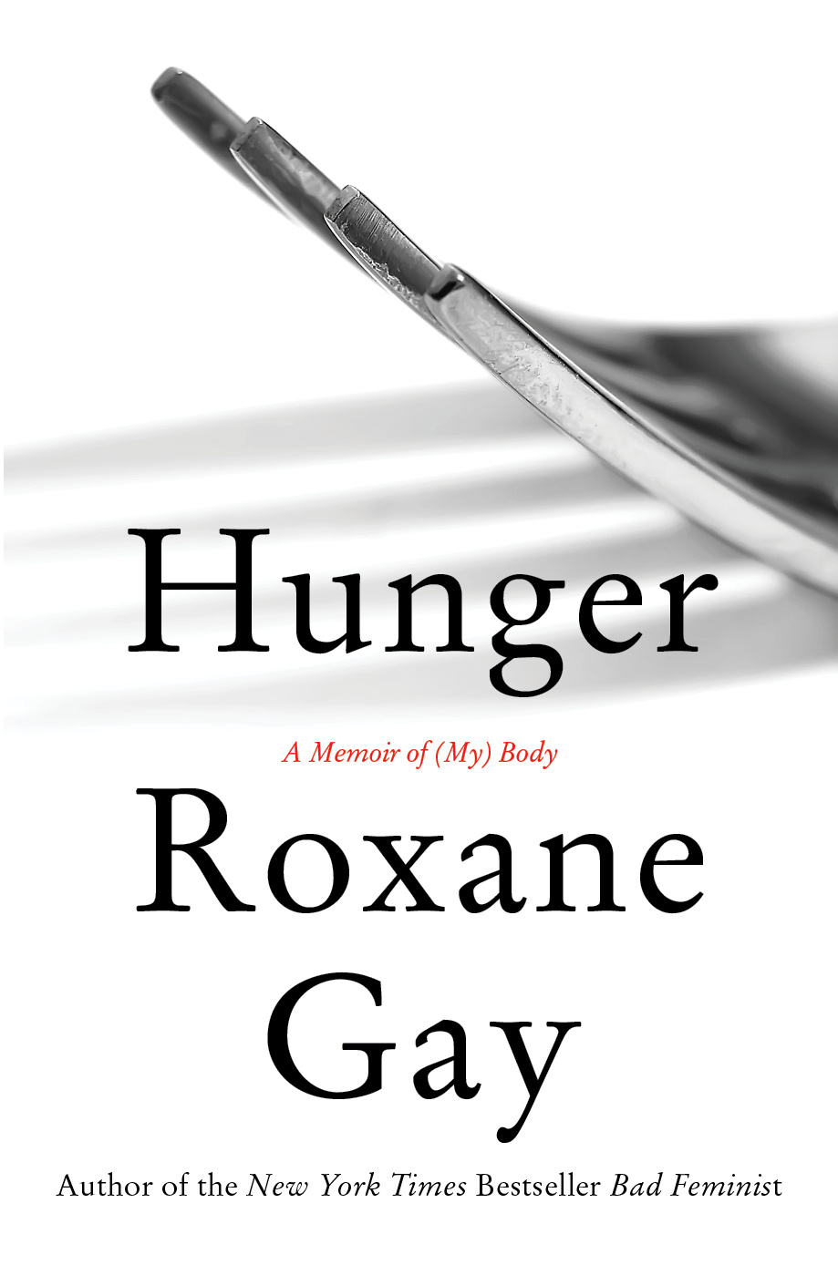 Hunger by Roxane Gay, ISBN: 9781472151117