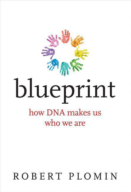 BlueprintHow DNA Makes Us Who We Are