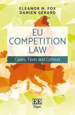 Eu Competition LawCases, Texts and Context