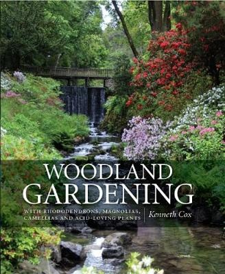 Woodland GardeningLandscaping with Rhododendrons, Magnolias & Cam...