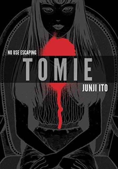 Tomie: Complete Deluxe Edition by Junji Ito, ISBN: 9781421590561