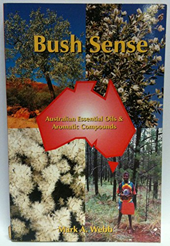 Bush Sense Australian Essential Oils and Aromatic Compounds