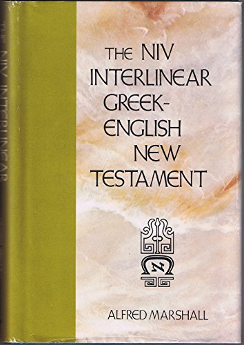 The New International Version Interlinear Greek-English New Testament
