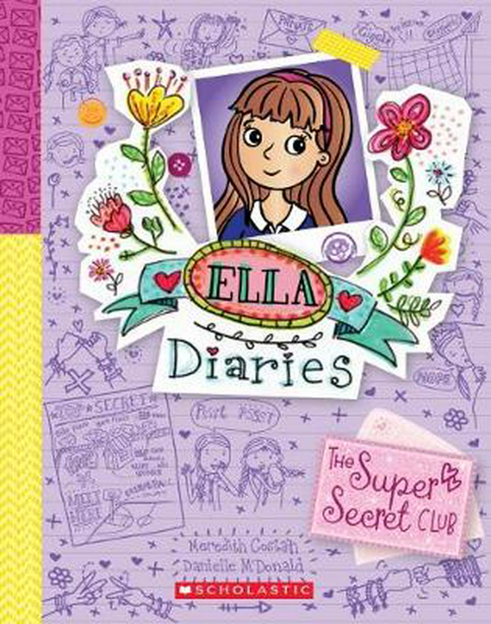 Ella Diaries #15: The Super Secret Club by Meredith Costain, ISBN: 9781743818084