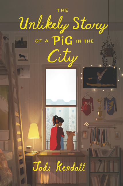 The Unlikely Story of a Pig in the City by Jodi Kendall, Pascal Campion, ISBN: 9780062484536