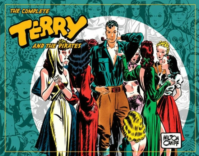 "The Complete ""Terry and the Pirates"": 1939-1940 v. 3"