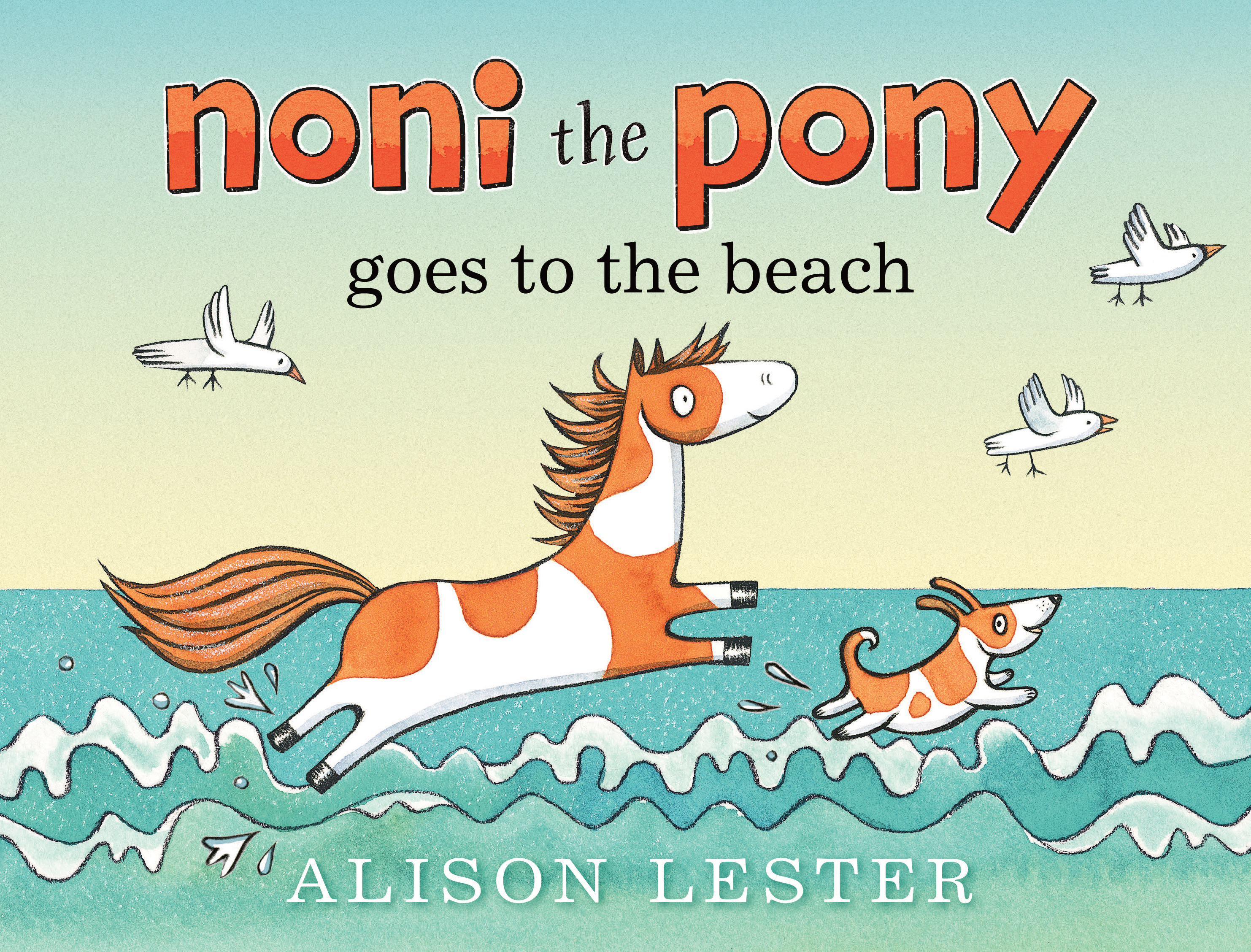Cover Art for Noni the Pony goes to the beach, ISBN: 9781743311141