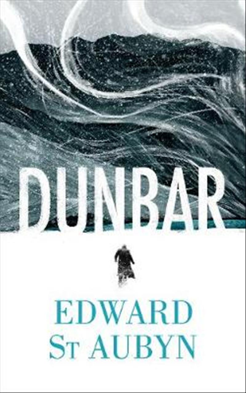 Dunbar (Hogarth Shakespeare) by Edward St Aubyn, ISBN: 9781781090381