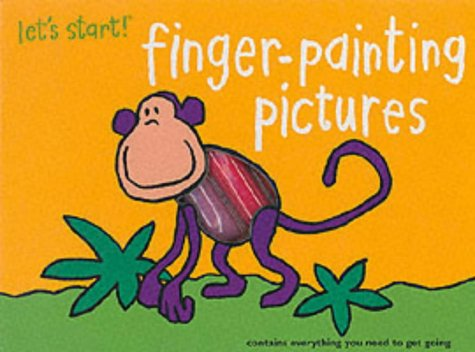 Let's Start: Finger Painting Pictures