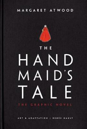 The Handmaid's Tale (Graphic Novel) by Margaret Atwood, ISBN: 9780385539241