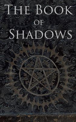 The Book of ShadowsWhite, Red and Black Magic Spells