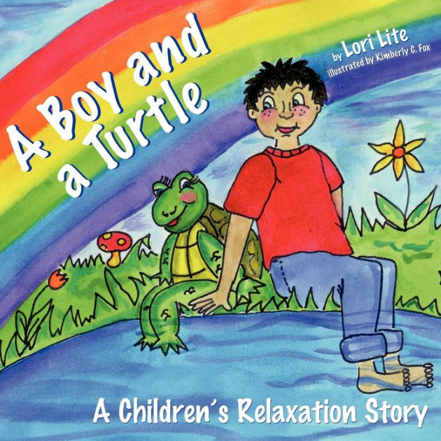 A Boy and a Turtle A Childrens Relaxation Story to improve sleep manage stress anxiety anger Indigo Dreams