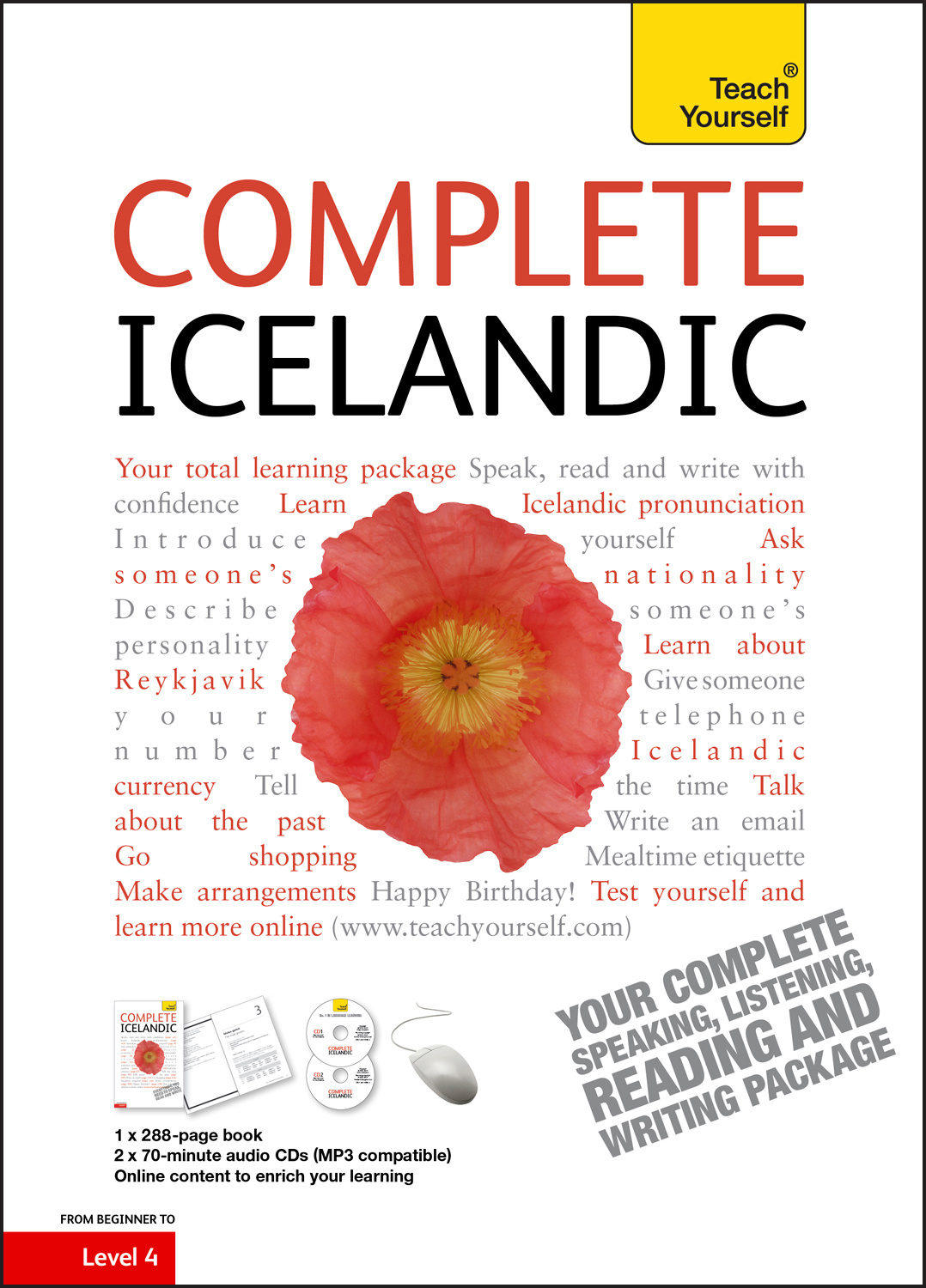 Complete Icelandic Beginner to Intermediate Book and Audio Course: Learn to read, write, speak and understand a new language with Teach Yourself by Hildur Jonsdottir, ISBN: 9781444105377