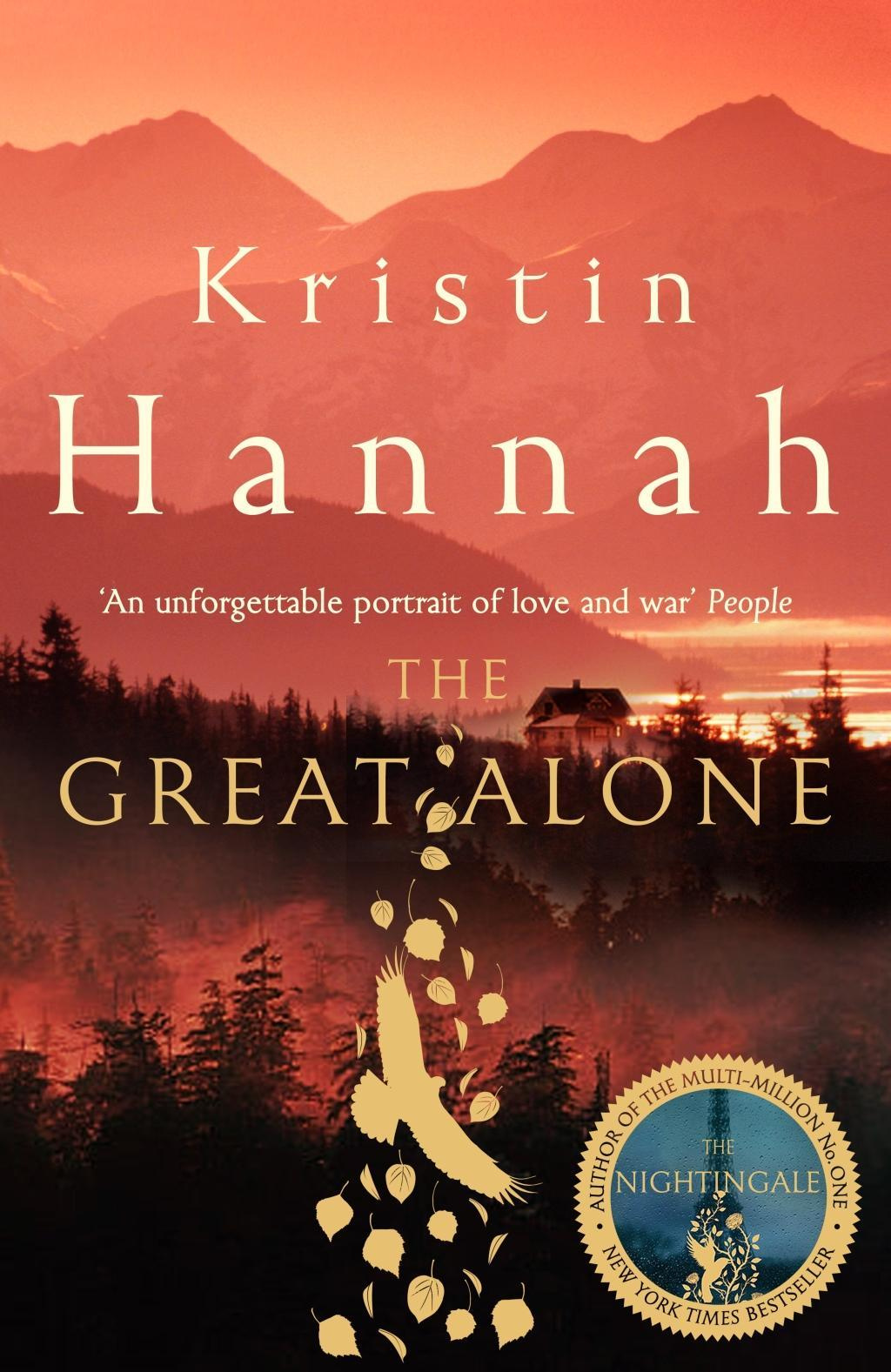 The Great Alone by Kristin Hannah, ISBN: 9781447286004